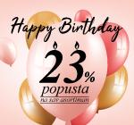 Slavimo 23 rođendan i poklanjamo -23% popusta!